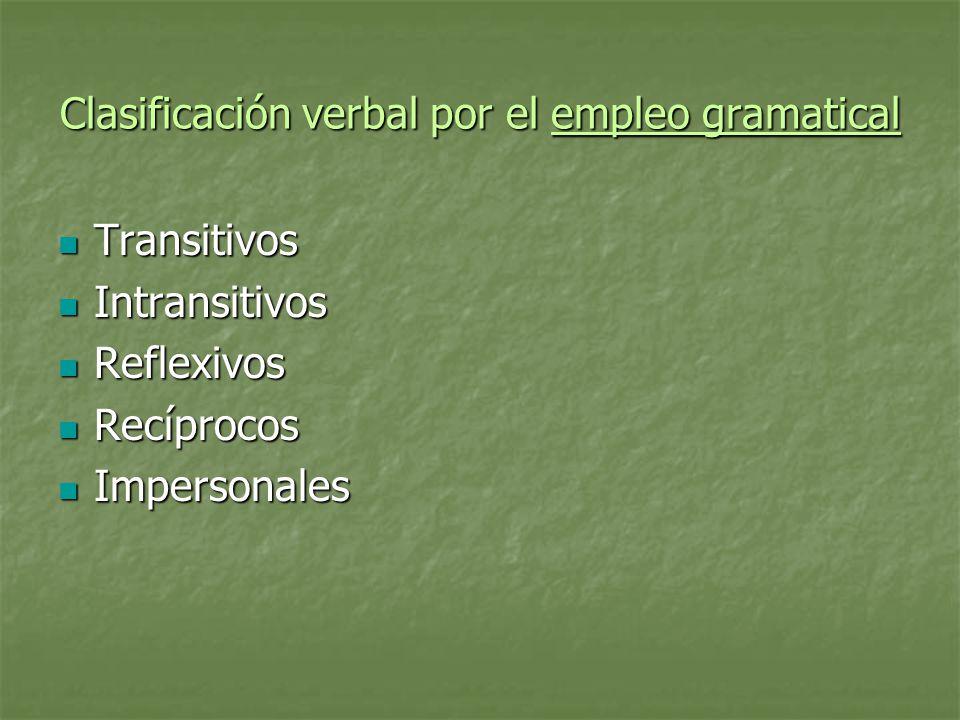 Clasificación verbal por el empleo gramatical