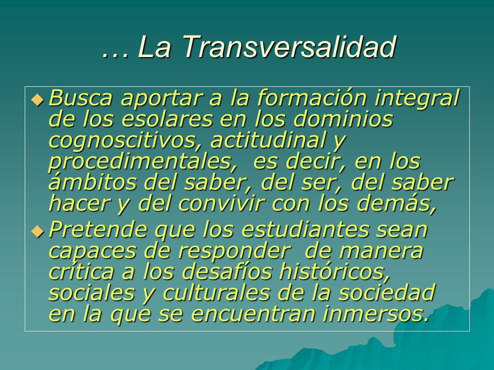 … La Transversalidad