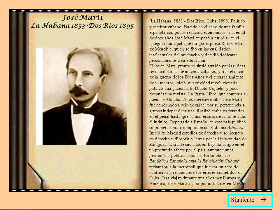 José Martí La Habana 1853 -Dos Ríos 1895