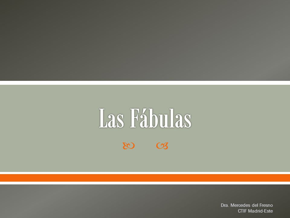 Las FábulasDra.