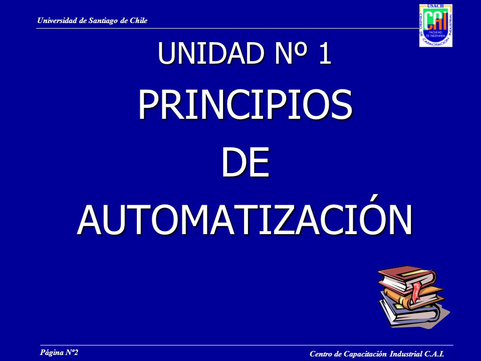 UNIDAD Nº 1 PRINCIPIOS DE AUTOMATIZACIÓN