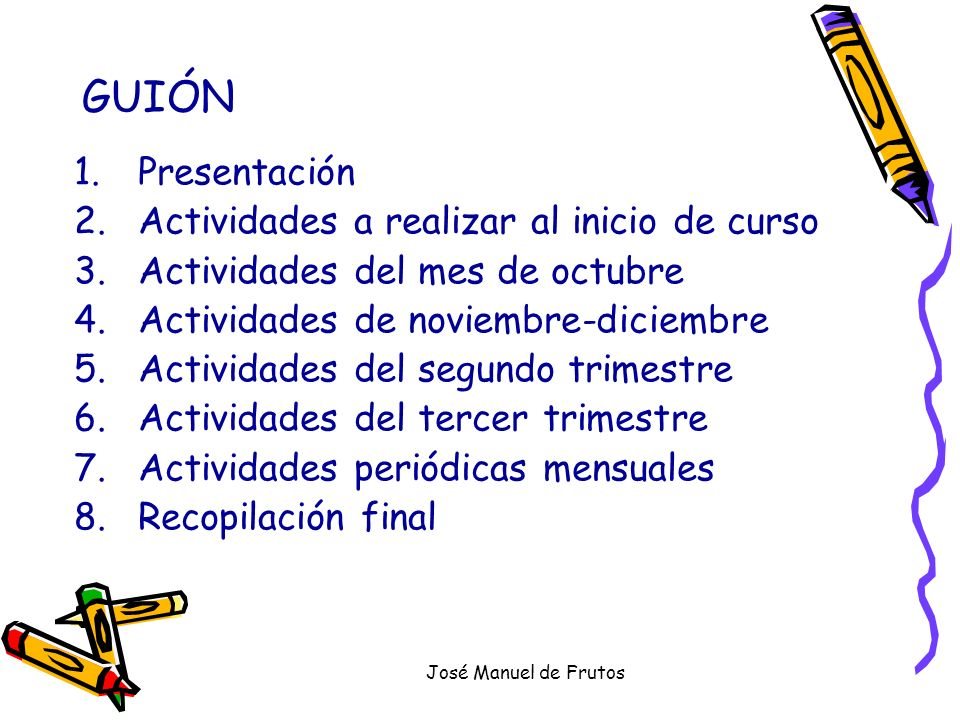 GUIÓN Presentación Actividades a realizar al inicio de curso