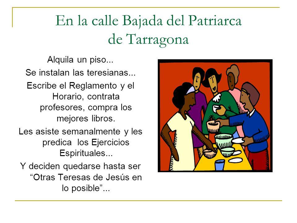 En la calle Bajada del Patriarca de Tarragona