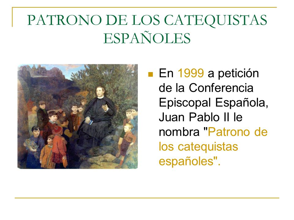 PATRONO DE LOS CATEQUISTAS ESPAÑOLES