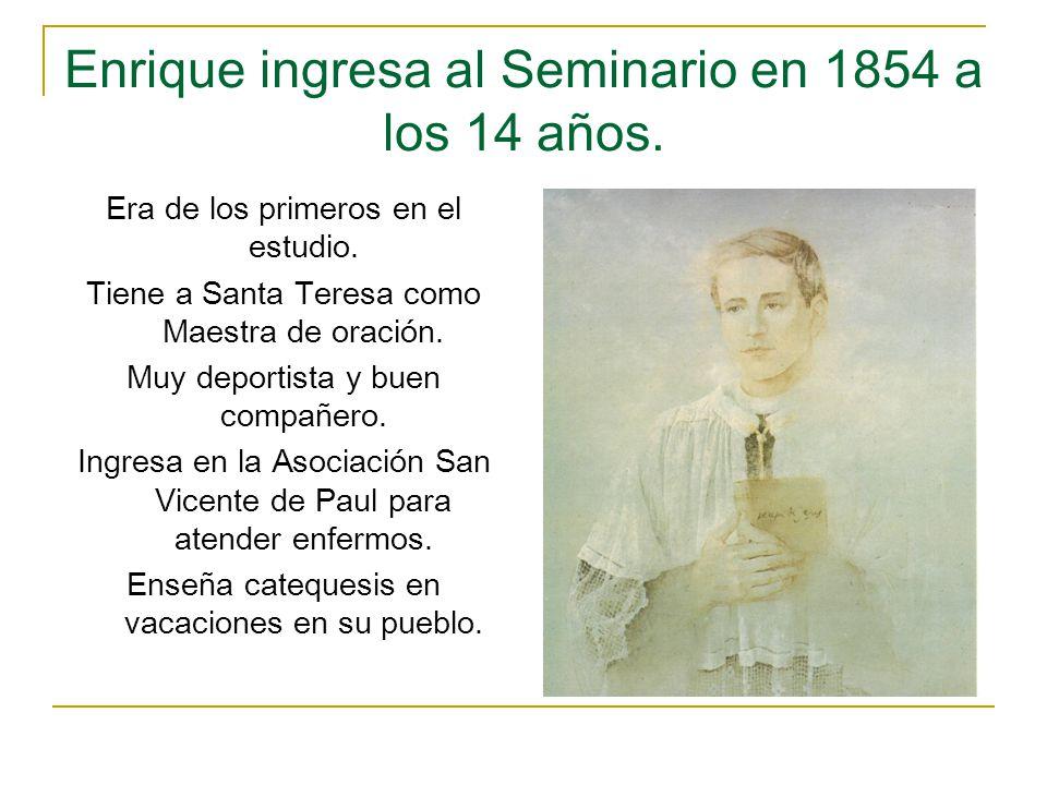 Enrique ingresa al Seminario en 1854 a los 14 años.
