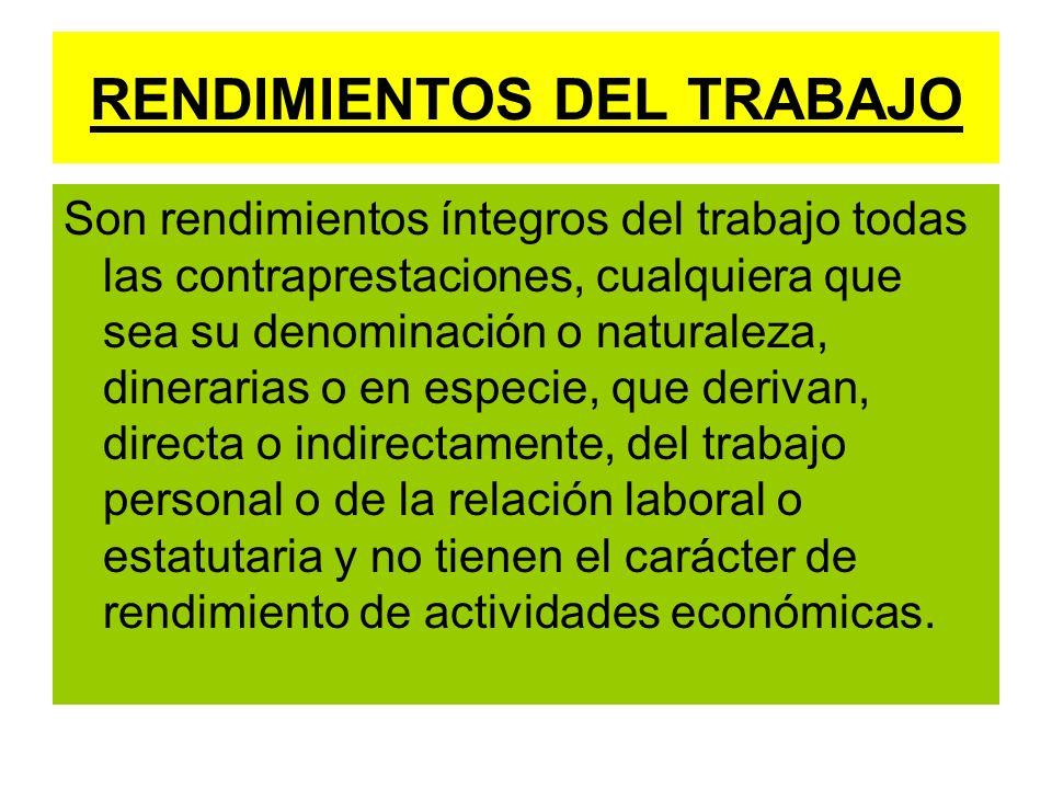 RENDIMIENTOS DEL TRABAJO