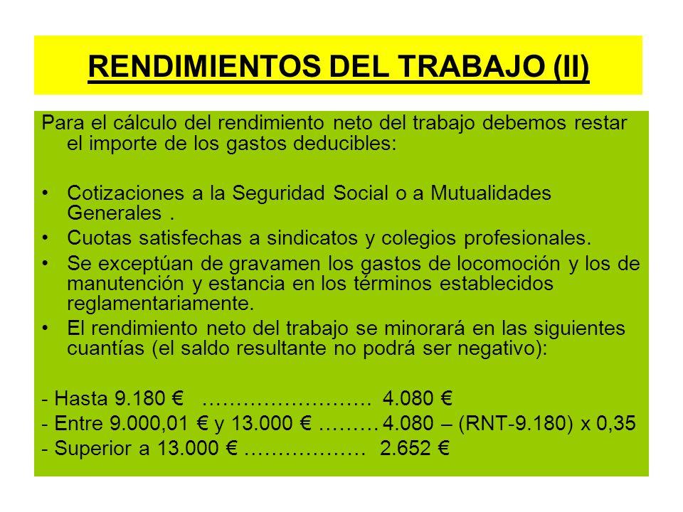 RENDIMIENTOS DEL TRABAJO (II)