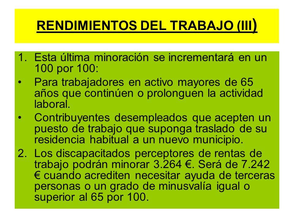 RENDIMIENTOS DEL TRABAJO (III)