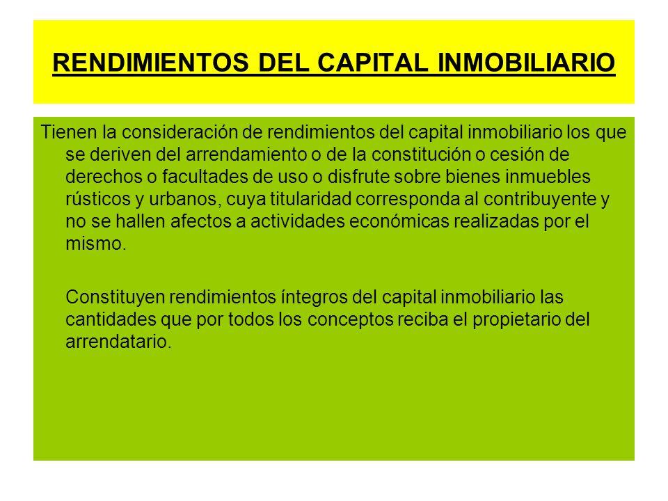 RENDIMIENTOS DEL CAPITAL INMOBILIARIO