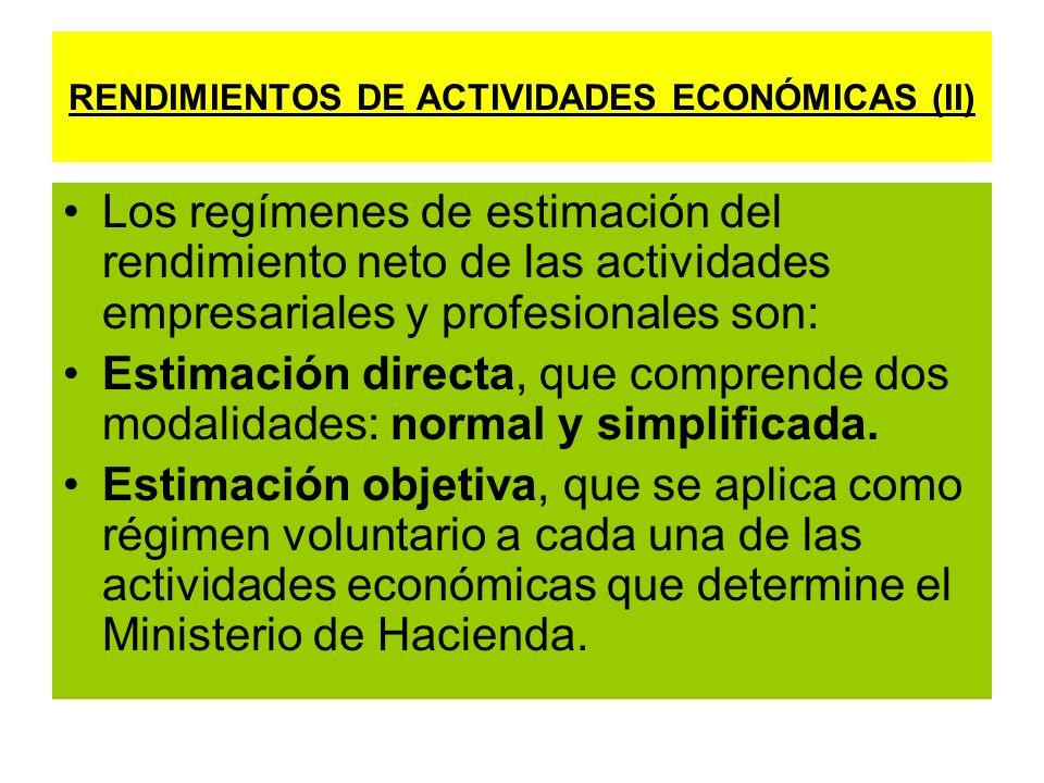 RENDIMIENTOS DE ACTIVIDADES ECONÓMICAS (II)