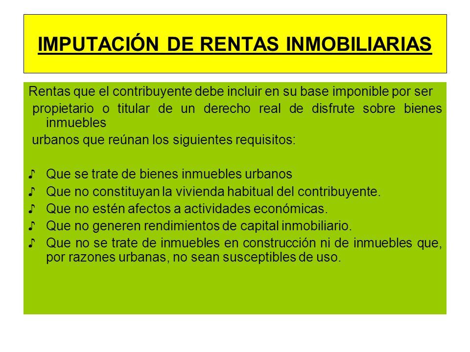 IMPUTACIÓN DE RENTAS INMOBILIARIAS