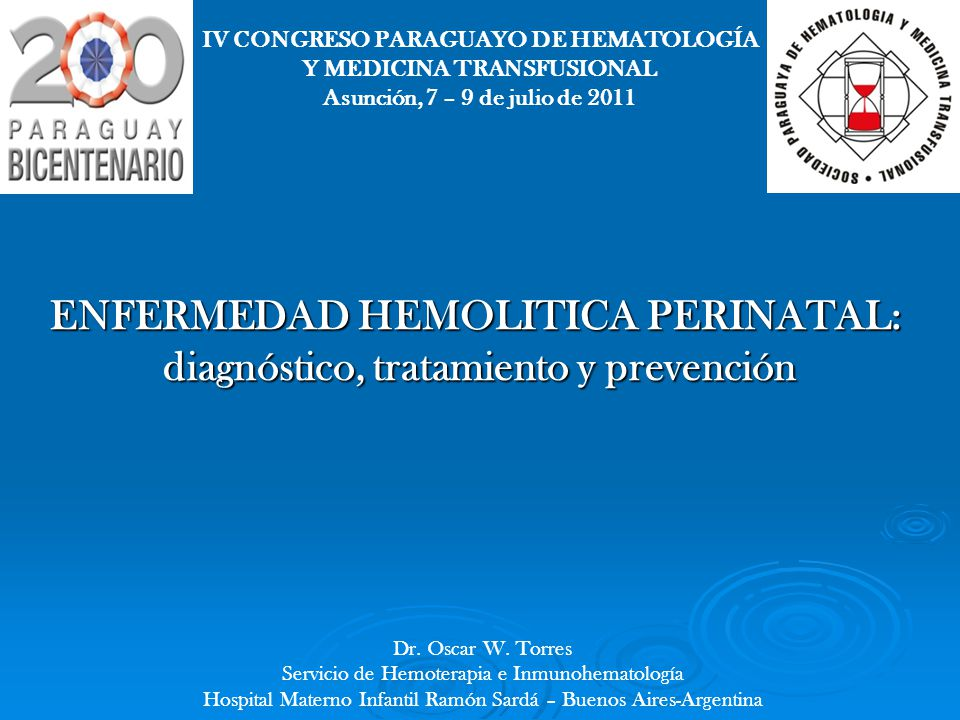 ENFERMEDAD HEMOLITICA PERINATAL: diagnóstico, tratamiento y prevención