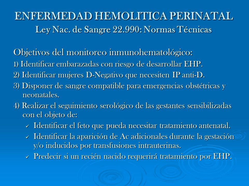 ENFERMEDAD HEMOLITICA PERINATAL Ley Nac. de Sangre 22