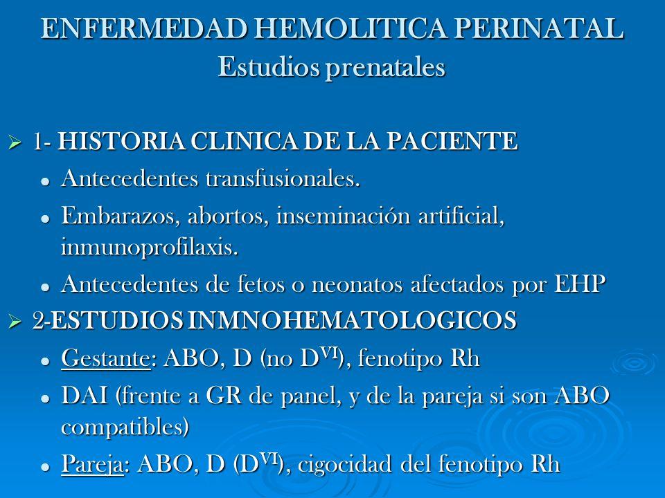 ENFERMEDAD HEMOLITICA PERINATAL Estudios prenatales
