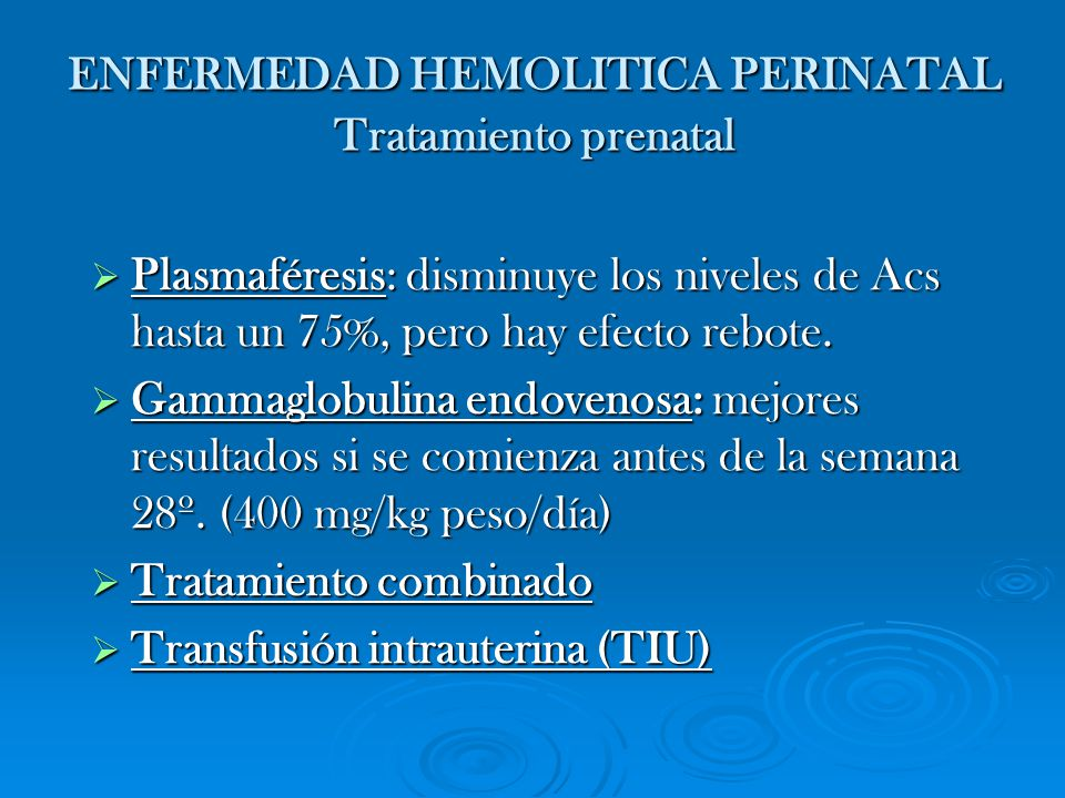 ENFERMEDAD HEMOLITICA PERINATAL Tratamiento prenatal
