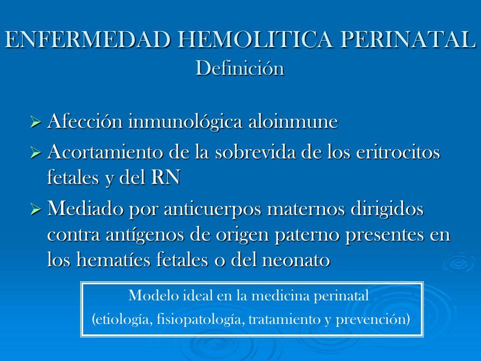 ENFERMEDAD HEMOLITICA PERINATAL Definición