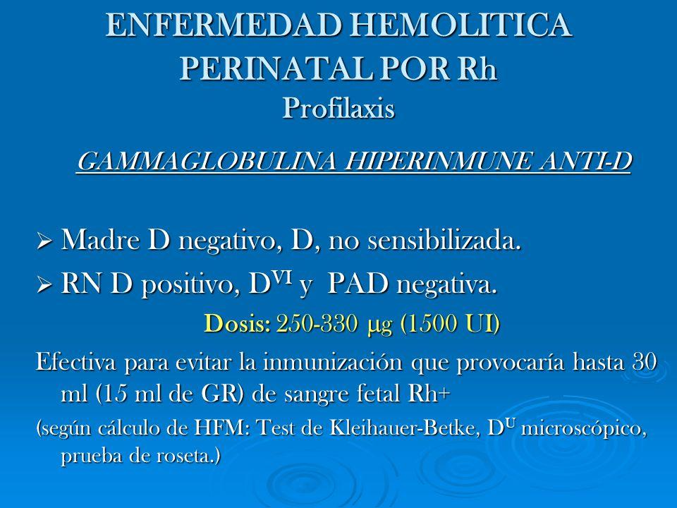 ENFERMEDAD HEMOLITICA PERINATAL POR Rh Profilaxis