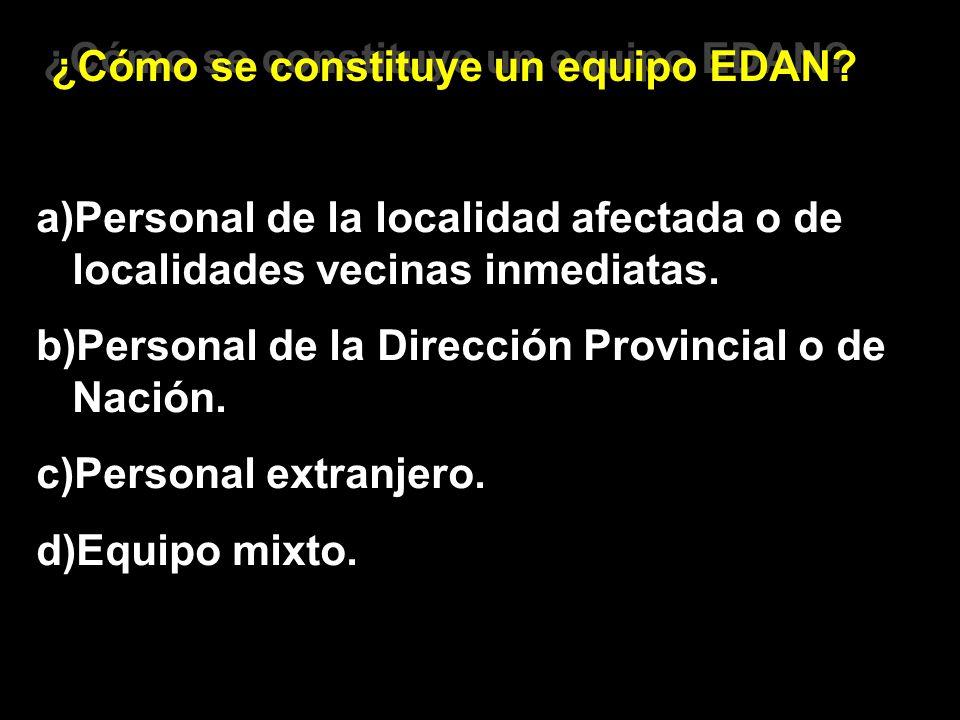 ¿Cómo se constituye un equipo EDAN