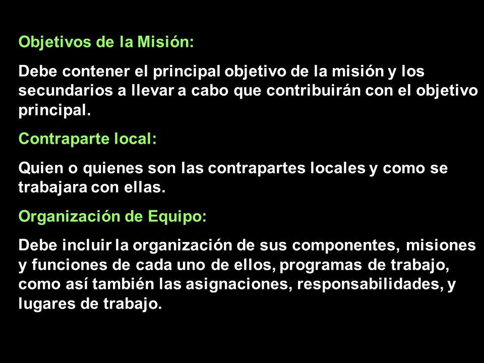 Objetivos de la Misión: