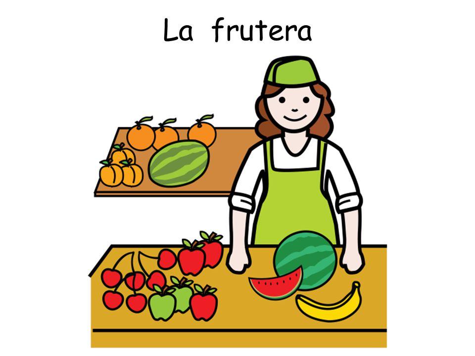 La frutera