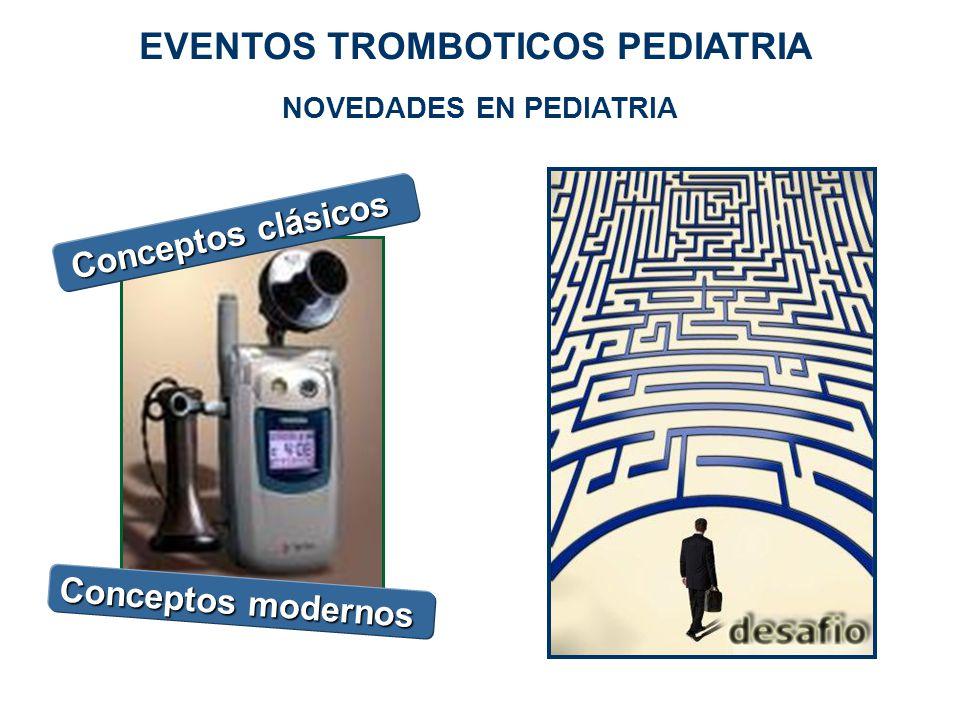 EVENTOS TROMBOTICOS PEDIATRIA NOVEDADES EN PEDIATRIA