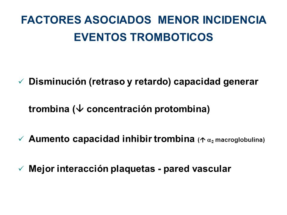 FACTORES ASOCIADOS MENOR INCIDENCIA EVENTOS TROMBOTICOS