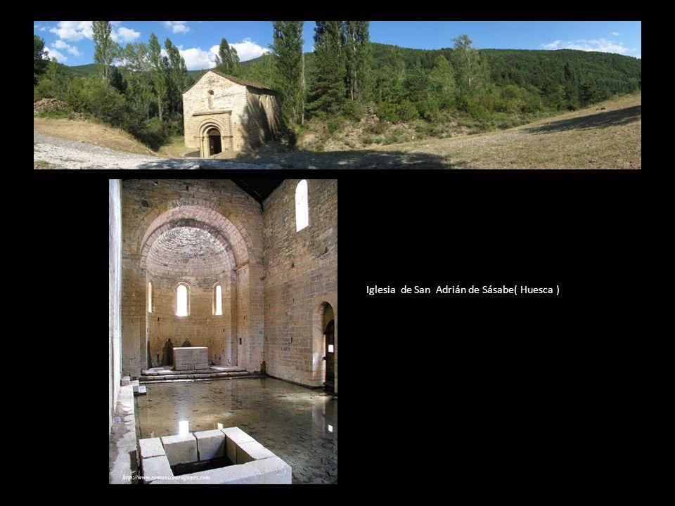 Iglesia de San Adrián de Sásabe( Huesca )
