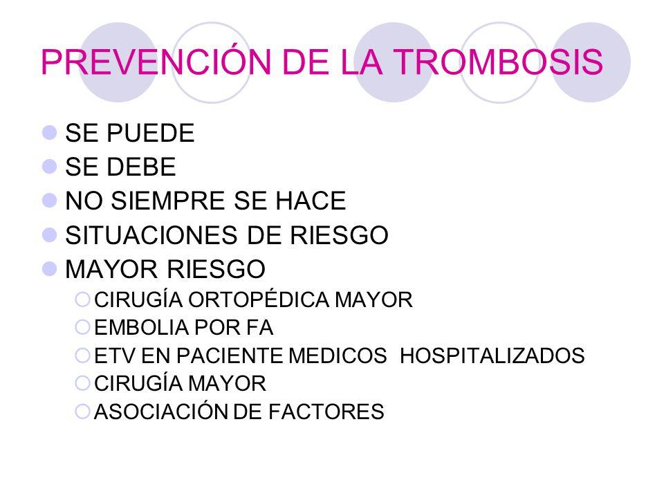 PREVENCIÓN DE LA TROMBOSIS