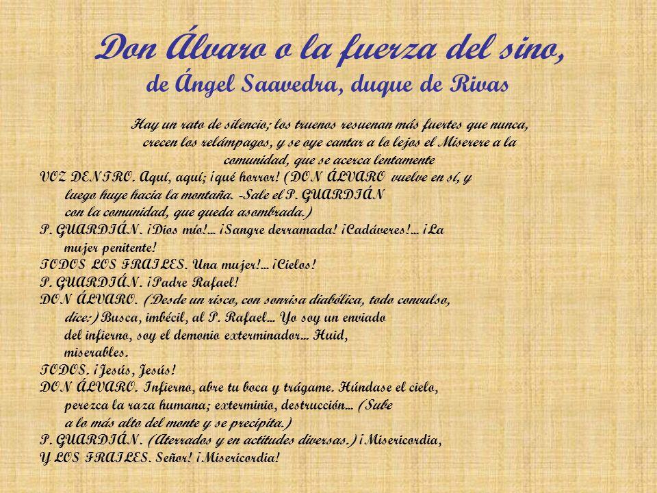 Don Álvaro o la fuerza del sino, de Ángel Saavedra, duque de Rivas