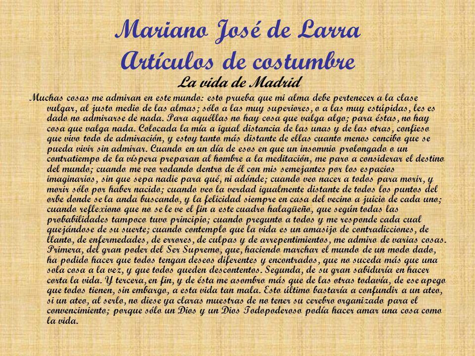 Mariano José de Larra Artículos de costumbre