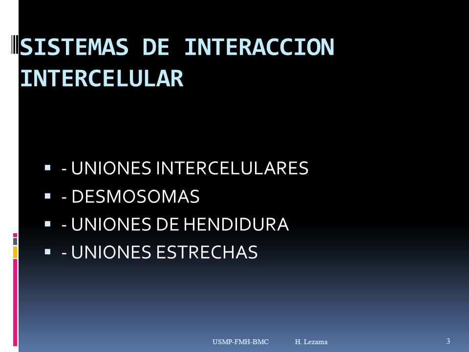 SISTEMAS DE INTERACCION INTERCELULAR