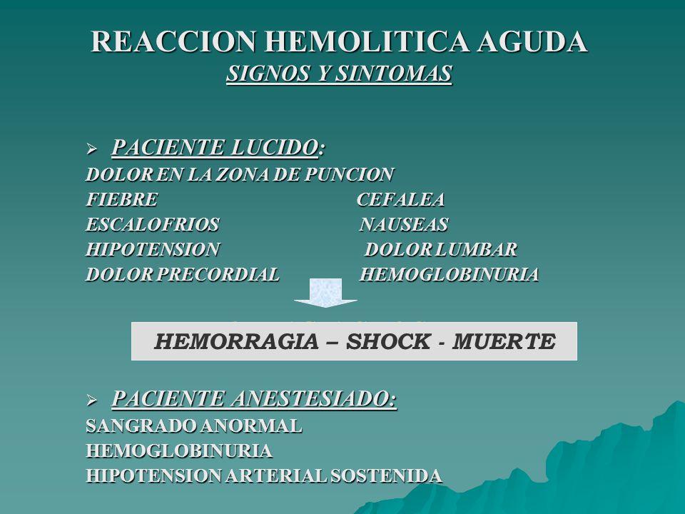 REACCION HEMOLITICA AGUDA SIGNOS Y SINTOMAS
