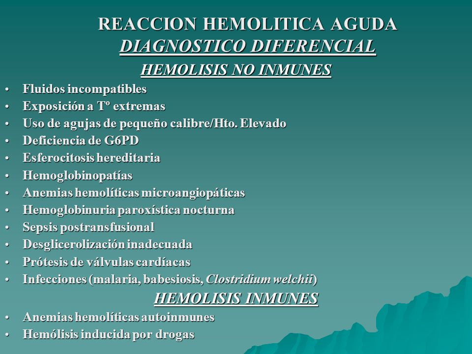 REACCION HEMOLITICA AGUDA DIAGNOSTICO DIFERENCIAL