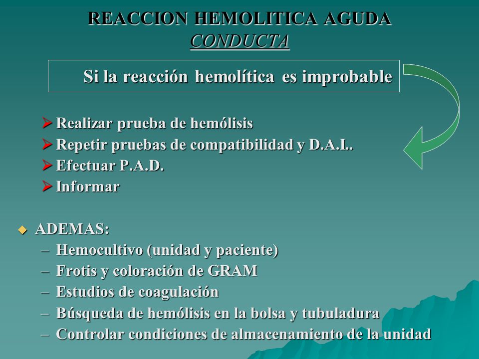 REACCION HEMOLITICA AGUDA CONDUCTA