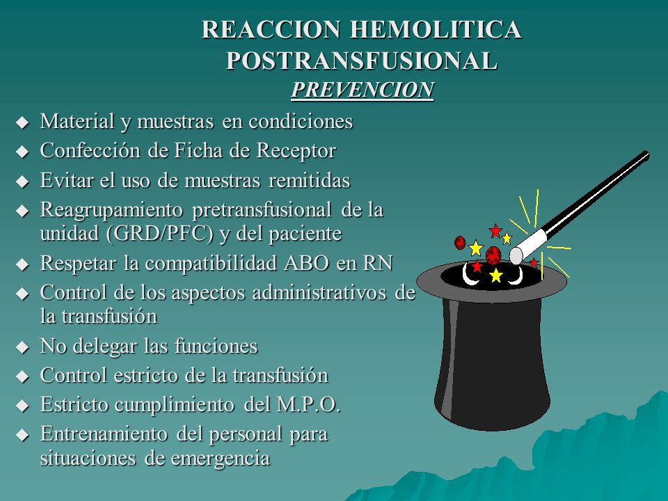 REACCION HEMOLITICA POSTRANSFUSIONAL PREVENCION