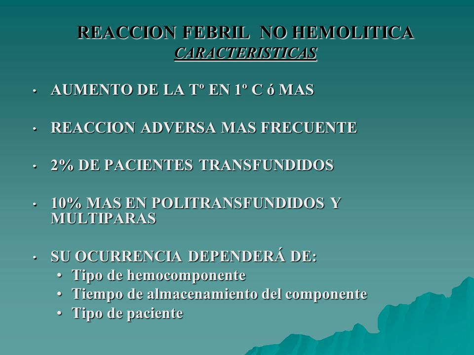 REACCION FEBRIL NO HEMOLITICA CARACTERISTICAS