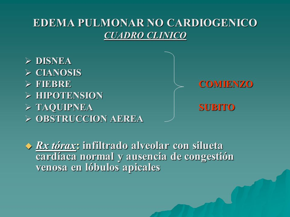 EDEMA PULMONAR NO CARDIOGENICO CUADRO CLINICO