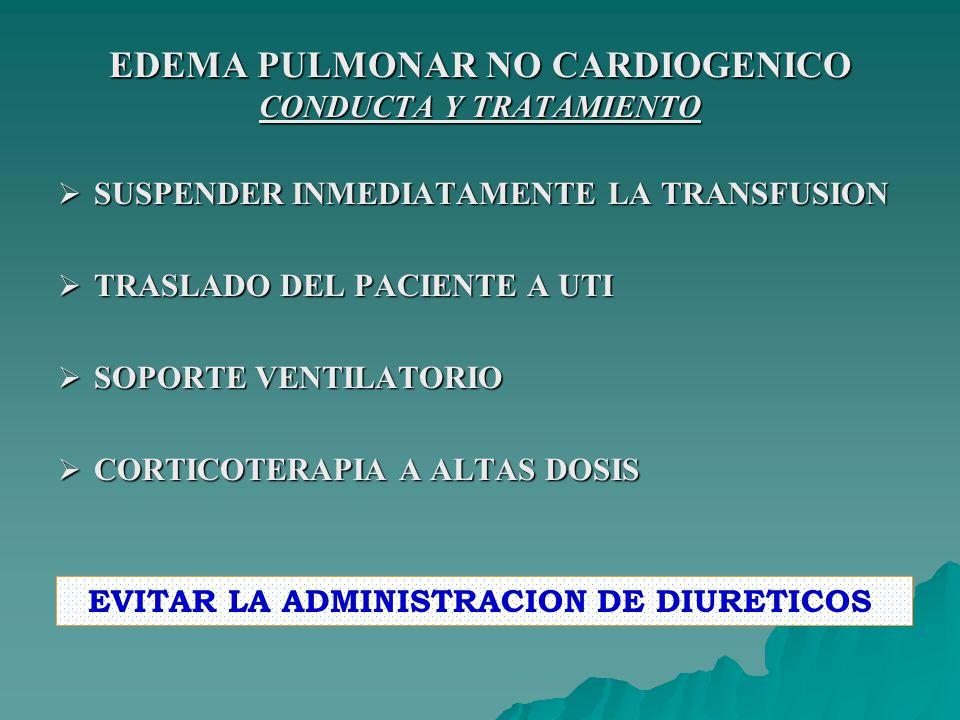 EDEMA PULMONAR NO CARDIOGENICO CONDUCTA Y TRATAMIENTO