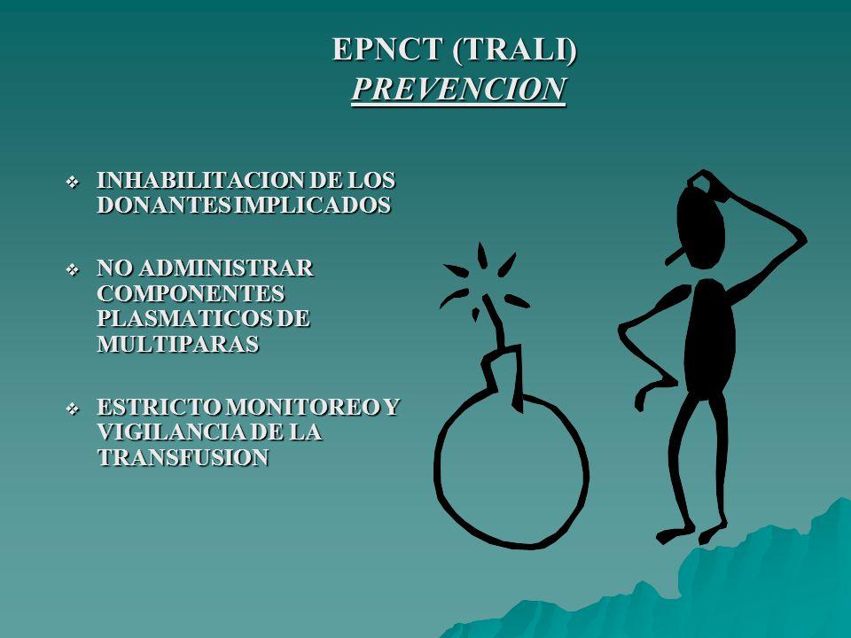EPNCT (TRALI) PREVENCION
