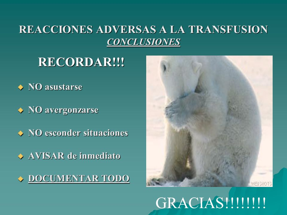 REACCIONES ADVERSAS A LA TRANSFUSION CONCLUSIONES