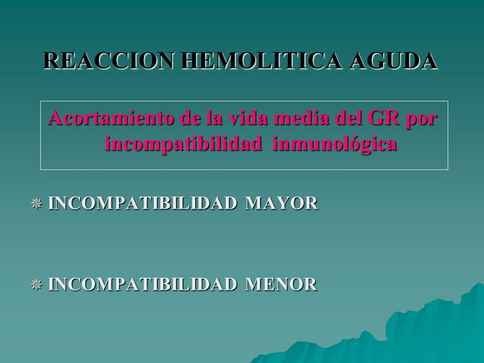 REACCION HEMOLITICA AGUDA