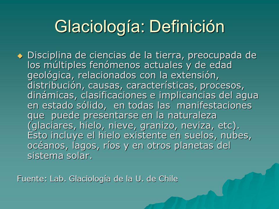 Glaciología: Definición