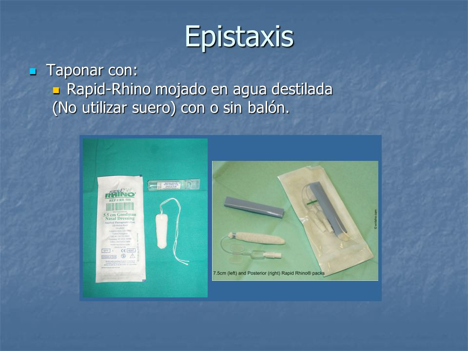 Epistaxis Taponar con: Rapid-Rhino mojado en agua destilada