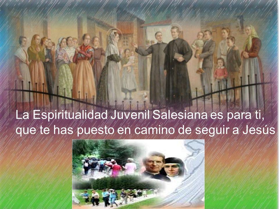 La Espiritualidad Juvenil Salesiana es para ti,