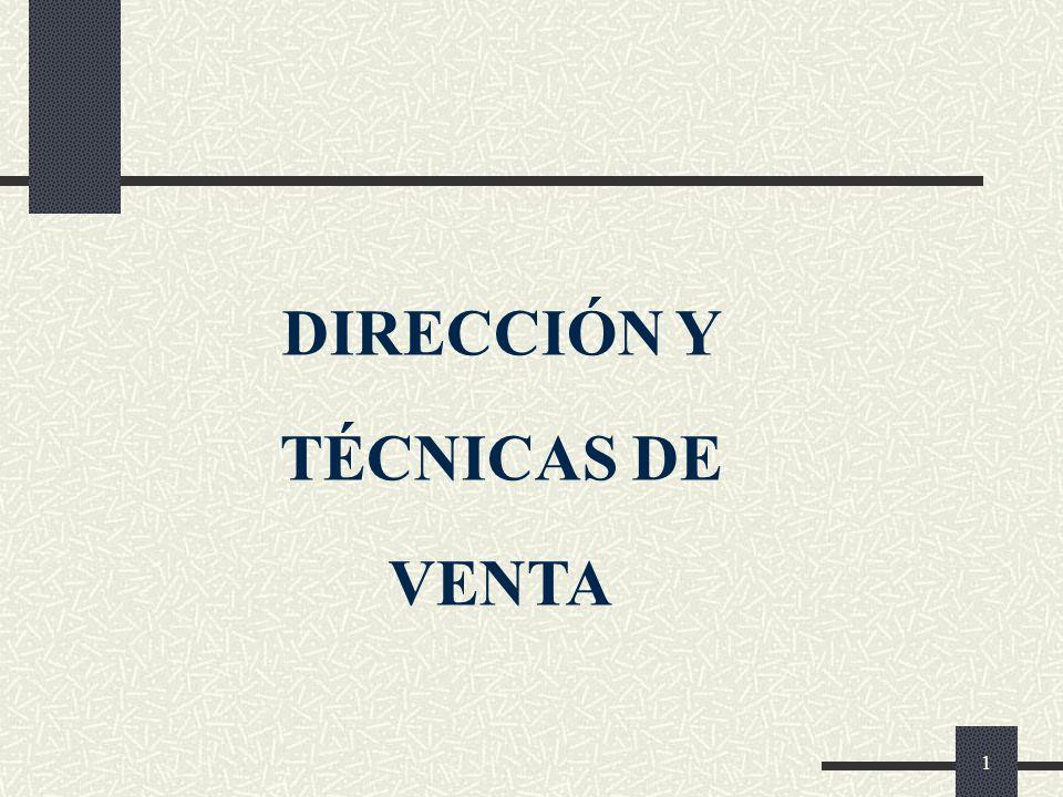 DIRECCIÓN Y TÉCNICAS DE VENTA