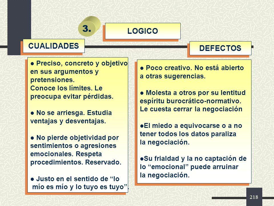 3. LOGICO CUALIDADES DEFECTOS Preciso, concreto y objetivo