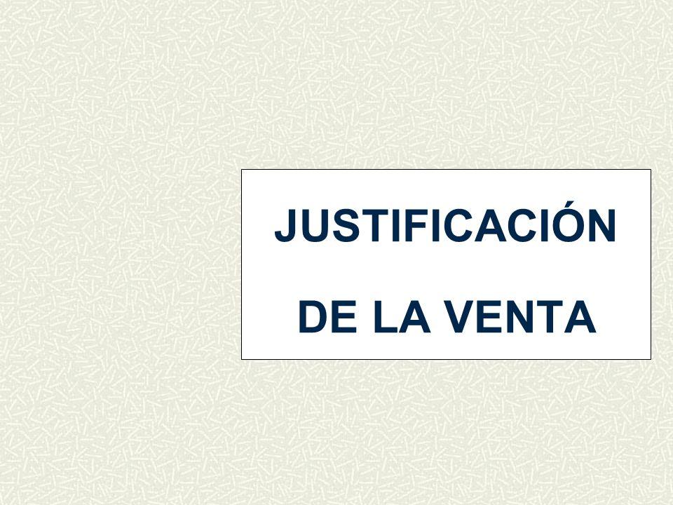 JUSTIFICACIÓN DE LA VENTA