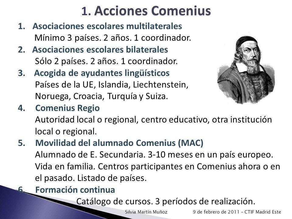 1. Acciones Comenius Asociaciones escolares multilaterales