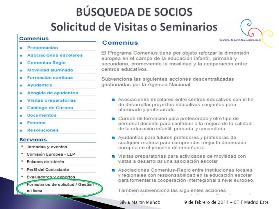 BÚSQUEDA DE SOCIOS Solicitud de Visitas o Seminarios