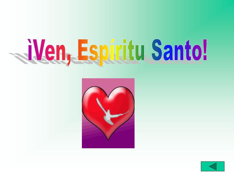 ìVen, Espíritu Santo!